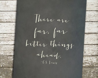 CS Lewis Quote Art Print - There are far better things ahead - Christian Gifts - Christian Wall Art - Christian Art