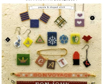 Peyote and Shaped Bead Stitch Beaded Accessories - Japanese Craft Book