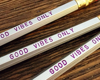 GOOD VIBES ONLY Pencil 6 Pack
