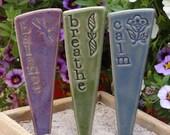 Breathe, Balance, Calm - A Garden Marker trio for your busy life