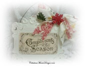 Compliments of the Season, Metal Ornament Sign, Decor, Display, Wreath Accent, Hand Painted, Created, ECS