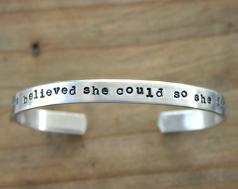She Believed She Could So She Did hand stamped cuff bracelet - Inspirational quote bracelet. Ready to Ship. Stacking cuff. SALE