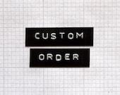 Custom Order for J