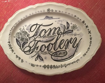 Tom Foolery Altered Vintage Platter