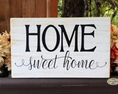 Home sweet home sign, home wood sign - Style HM89