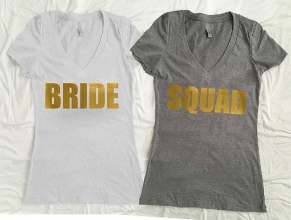4 squad 1 bride vneck shirt gold bridesmaid shirt by for Bucket squad gold shirt