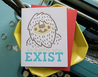 Sasquatch So Happy You Exist, Love and Friendship Letterpress Card
