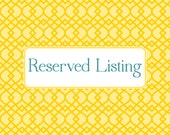 RESERVED LISTING for Bess