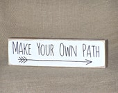 Wood Wall Decor, Encouraging Quote, Inspirational Home Plaque, Beach Cottage Rustic Chic, Emerson Verse, Wooden Sign Arrow, Make Your Path