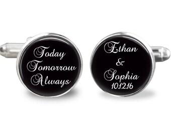 Groom cufflinks, personalized cufflinks, wedding cufflinks,  bride and groom name cufflinks, today tomorrow always cufflinks