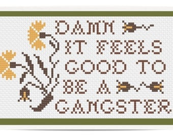 "PDF PATTERN ""Damn it feels good to be a gangster"" Gangster with Flowers Cross Stitch"