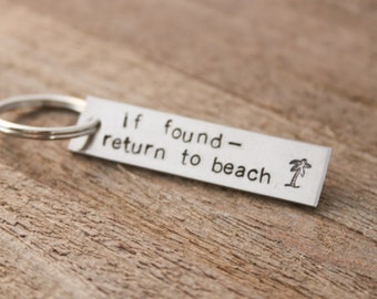 Stamped Keychain - If found- return to beach