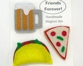 Taco, Pizza, and Beer Magnet Set Friends Forever