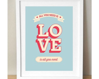 All You Need Is Love Print Love is All you Need Print Beatles Quote