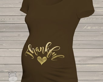Thanksgiving Thankful glitter or foil maternity top short sleeve maternity or non-maternity pregnancy Tshirt