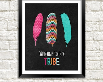 Home Decor Printable, Welcome To Our Tribe, Family Room Art Printable, Tribal Decor, Feather Art, Instant Download, Teal and Black Decor