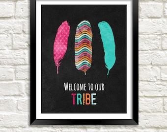 Home Decor Printable Welcome To Our Tribe Family Room Art Printable Tribal Decor