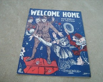 1918 WW1  vintage sheet music ( Welcome home  )