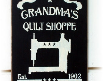 Grandma's Quilt Shoppe primitive wood sign