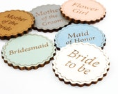 Bridal Shower Name Badge - Custom Made Laser Engraved Wooden Name Tag Pin (Choose Any Paint Color) - Wedding Party Favor
