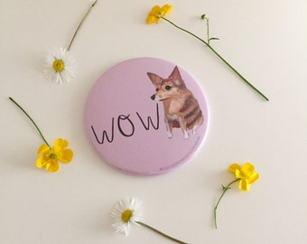 WOW Pup 3 inch 76mm Pocket Mirror