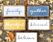"Hand Painted Single Word Wall Art - 6""x13"" Custom - Personalized - Distressed -Home Decor-Chalk Paint-family-blessed-gather-thankful-believe"