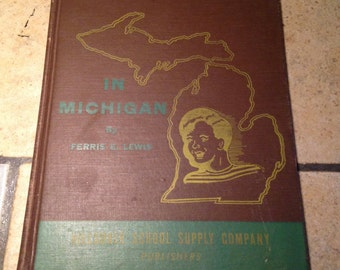 1950 Then and Now in Michigan Children's Book