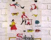 Vintage Spanish Saturday Sabado Dish Cloth Mid Century Linen Tea Towel