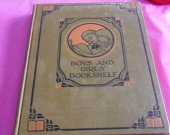 2 DAY SALE 1912 Book of work and play BOYS And Girls Bookshelf Book The University Society New York