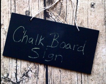 Chalk board sign. Small painted sign, small sign, painted sign, hanging sign. Chalk board.