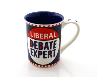 Political mug, Liberal debate expert, funny gift for politics lover, Hillary Clinton, Democratic, Bernie Sanders supporters