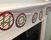 Holiday banner, HO HO HO banner, Christmas banner, banner for mantle, holiday decorations, photo prop