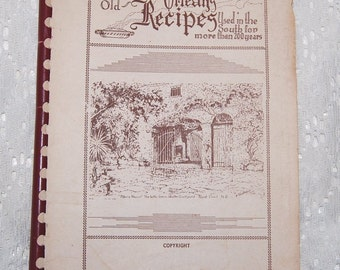 A Book of Famous Old New Orleans Recipes used in the South