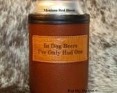 Beer Beverage Holder -- Beer Insulator - Cowhide Leather Beer Coolie- Beverage Holder