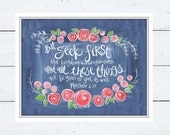 Scripture Wall Art. Bible Verse Art. Christian Art. Matthew 6:33 Seek first the kingdom. Fine Art Print.