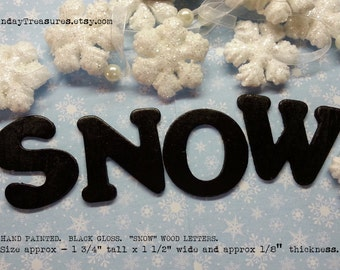"""SNOW BLACK Letters / Mini  1 3/4"""" Tall / Crafts Projects / Wood Sign Letters / Craft Scrapbook Mixed Media Banner Supply"""
