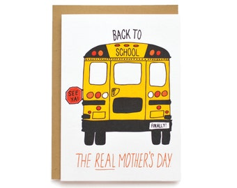 Back to School, the Real Mother's Day - letterpress card