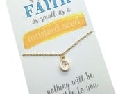 Mustard Seed Necklace - Silver or Gold Faith necklace, If you have faith as big as a mustard seed... choose carded with quote or in gift box