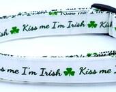 Kiss Me I'm Irish Shamrocks Green and White St Patricks Day Dog Collar