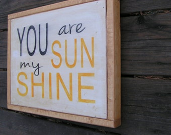 Rustic Subway Sign You are my sunshine wood sign - Self Hanging