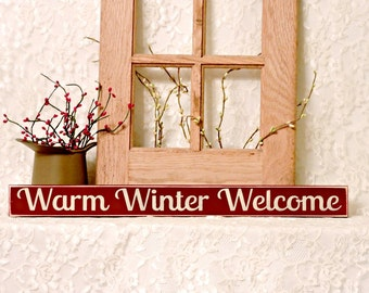 Warm Winter Welcome - Primitive Christmas Shelf Sitter, Wood Sign, Christmas Decor, Christmas Sign, Christmas Gift, Hostess Gift