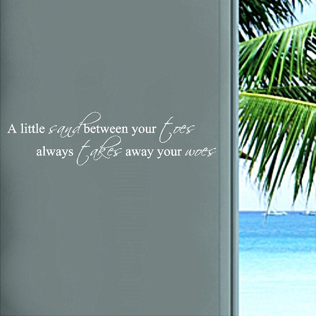A Little Sand Between Your Toes Beach Wall Quotes Words - Wall decals beach quotes