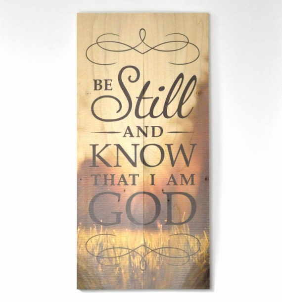 Be still and know that I am God rustic wood pallet sign 11x22