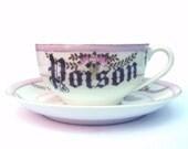 Poison Altered Vintage Teacup and Saucer