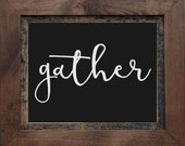 Gather-Vinyl Wall Decal-Dining Room- Kitchen- Family Room-Vinyl Wall Quotes- Wall Decor