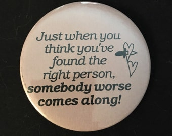 Funny Sayings Button