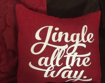 Jingle all the Way Burlap Envelope Pillow Cover/ Holiday Pillow Cover/ Christmas Pillow Cover/ Burlap Pillow Cover