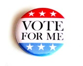 Vote for Me Pinback Buttons USA Patriotic Accessories Red White Blue Class President