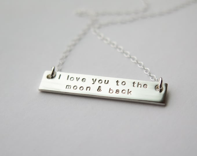 I Love You To The Moon And Back THICK Double Sided Bar Necklace - Hand Stamped Jewelry by Betsy Farmer Designs - Available in 14k Gold Fill
