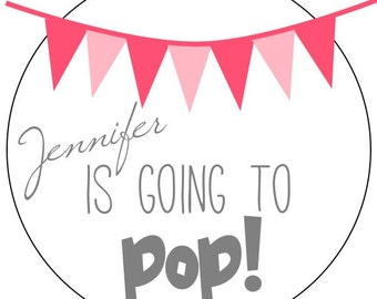 she's going to pop baby shower stickers, personalized baby shower stickers, custom going to pop labels, pink baby shower stickers